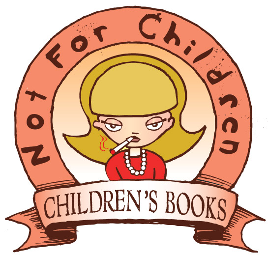 Not-for-Children Children's Books™